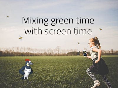 Mixing Green Time with Screen Time