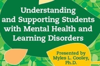 Supporting Students with Mental Health and Learning Disorders