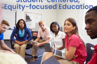 Incorporating SEL for Student-Centered, Equity-Focused Education